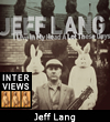Jeff Lang Interview