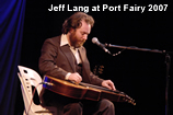 Jeff Lang at Port Fairy 2007