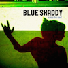 Across The Road - Blue Shaddy