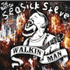 Seasick Steve - Walkin Man (Best Of)