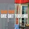 Blue Heat - One Day Too Long
