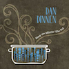 Dan Dinnen - Keep On Stirrin' The Pot