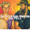 Do Tell - Hat Fitz & Cara Robinson