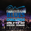 7th European Blues Challenge Compilation - Horsens Denmark 6-7 April 2017