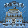 Johnny Cass Band - Tombstone Bullets
