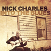 Nick Charles - Into The Blues