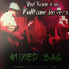 Rod Paine N Fulltime Lovers - Mixed Bag